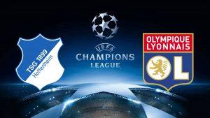 Champions League Hoffenheim vs Lyon